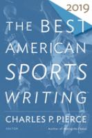 The Best American Sports Writing. 2019