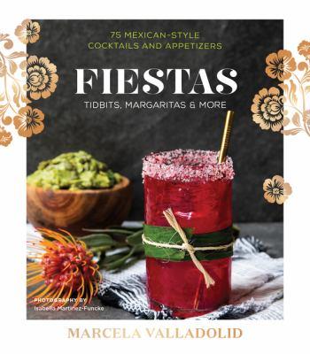 Fiestas :  tidbits, margaritas & more