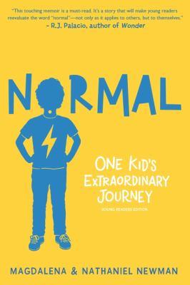 Normal :  one kid's extraordinary journey
