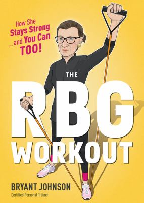 The RBG Workout.