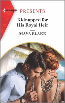 Kidnapped for His Royal Heir