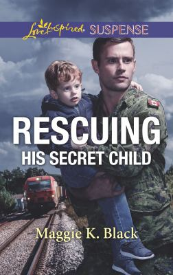 Rescuing His Secret Child