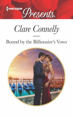 Bound by the billionaire's vows