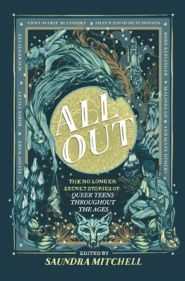 Book cover for All out : the no-longer-secret stories of queer teens throughout the ages