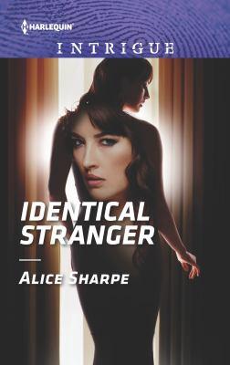 Identical stranger