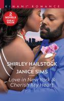 Love in New York ; &, Cherish My Heart