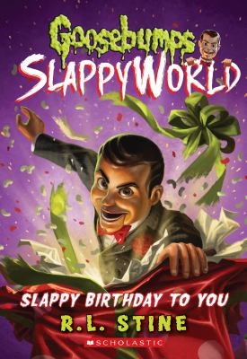 Slappy birthday to you