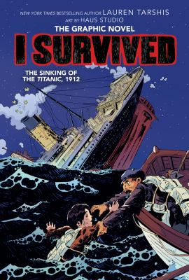 I Survived. The Sinking of the Titanic, 1912