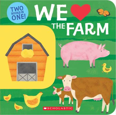 We (heart) the farm :  two books in one!