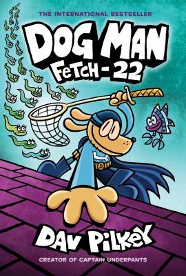 Link to Catalogue record for Dog man. [8], Fetch-22