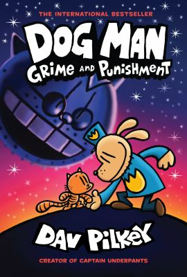 Dog Man. [Book 9], Grime and Punishment