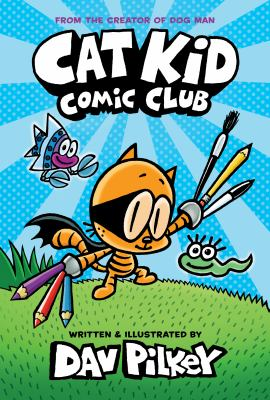 Book cover for  Cat Kid Comic Club