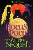 Hocus Pocus & the All-new Sequel.