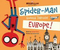 Spider-Man swings through Europe