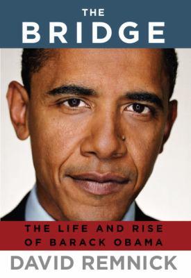 The bridge: the life and rise of Barack Obama