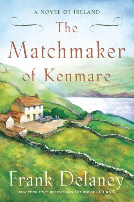 The matchmaker of Kenmare