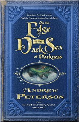 On the edge of the Dark Sea of Darkness : adventure, peril, lost jewels, and the fearsome toothy cows of Skree