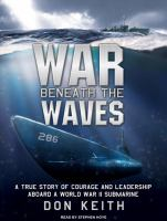 War beneath the waves by Keith, Don,