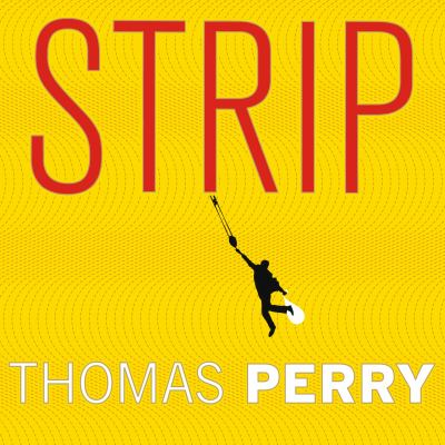 Strip : a novel