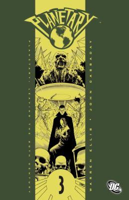 Planetary. Vol. 3, Leaving the 20th century