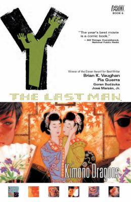 Y, the last man : Kimono dragons. Vol. 08