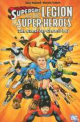 Supergirl and the Legion of Super-Heroes :  The Quest for Cosmic Boy The quest for Cosmic Boy