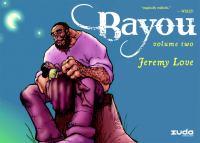 Bayou. Vol. 02