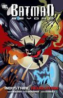 Batman beyond. Industrial revolution