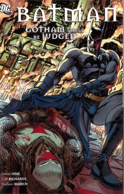 Batman :  Gotham Shall Be Judged Gotham shall be judged