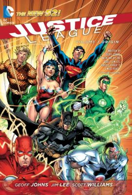 Justice League. Volume 1, Origin