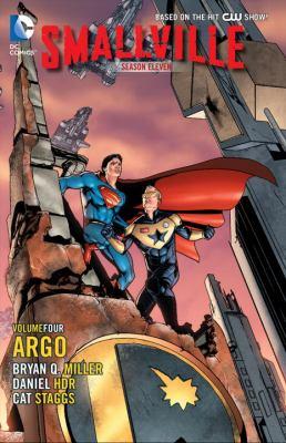 Smallville season eleven :  Season Eleven: Argo Volume 4, Argo