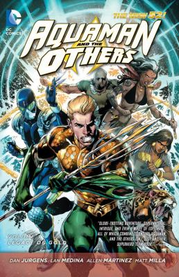 Aquaman and the Others. Vol. 01, Legacy of gold