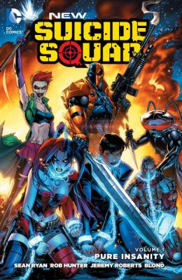 New Suicide Squad. Volume 1, Pure insanity