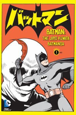 Batman: the Jiro Kuwata Batmanga. Volume 1