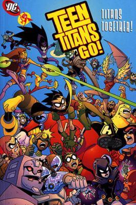 Teen Titans go! Volume 6, Titans together