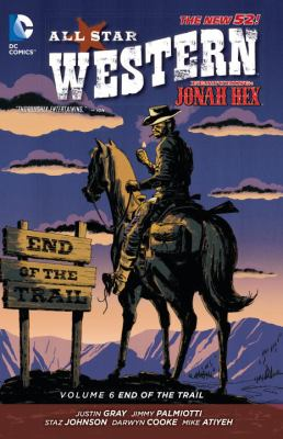 All star western. Volume 6, End of the trail