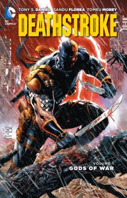 Deathstroke :  Gods of War Volume 1, Gods of war