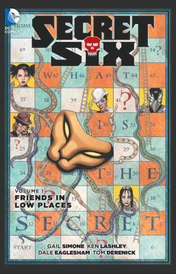 Secret six. Volume 1, Friends in low places