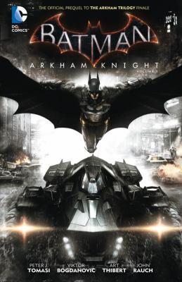 Batman: Arkham knight. Volume 1