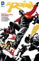 We Are Robin. Vol. 01, The Vigilante Business