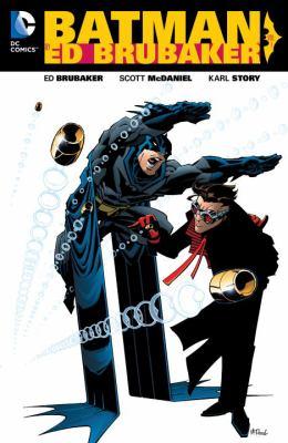 Batman by Ed Brubaker. Vol. 01