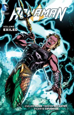 Aquaman. Vol. 07, Exiled