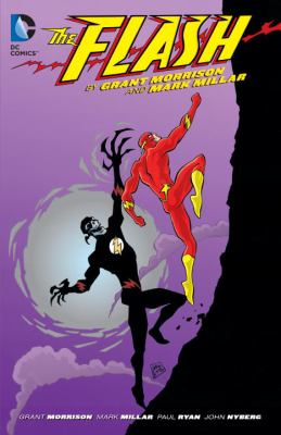 The Flash : by Grant Morrison and Mark Millar.