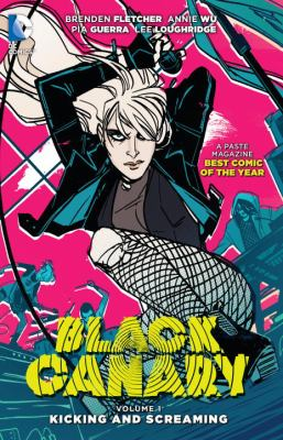 Black Canary. Vol. 01, Kicking and screaming