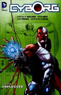 Cyborg. Vol. 01, Unplugged