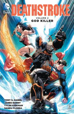 Deathstroke :  God Killler Volume 2, God killer
