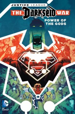 Justice League, Darkseid war : power of the gods