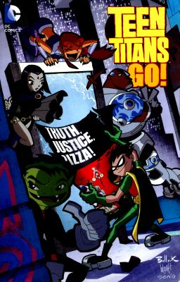 Teen Titans go! Volume 1, Truth, justice, pizza!