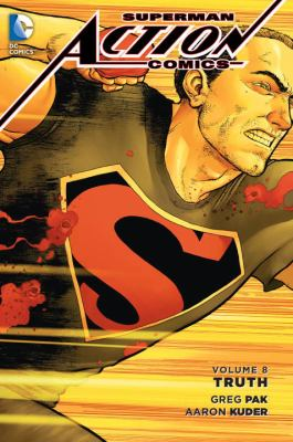 Superman - Action Comics. Vol. 08, Truth