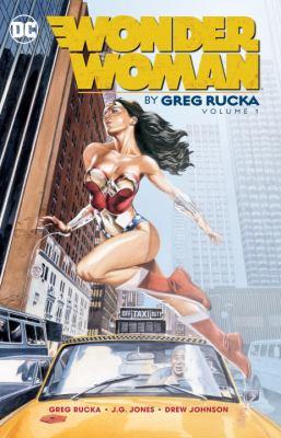 Wonder Woman by Greg Rucka. Vol. 01